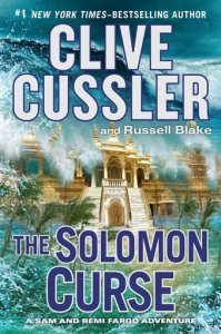 """This photo provided by  G.P. Putnam's Sons shows the cover of the book, """"The Solomon Curse,"""" by authors Clive Cussler and Russell Blake. ( G.P. Putnam's Sons via AP)"""