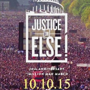 """2015 Million Man March proclaims """"Justice or Else""""; transportation available throughNSU"""