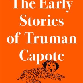 Review: Truman Capote's early stories worthwhile for fans