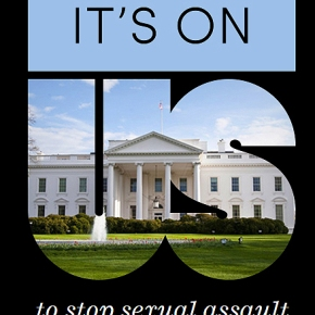 "White House's Sexual Assault Initiative is hoping to reduce assaults on campuses,  but they tell us:  ""It's On Us."""