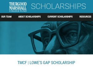 http://tmcf.org/our-scholarships/current-scholarships/tmcf-lowes-gap-scholarship