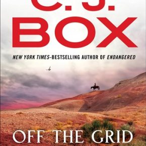 C.J. Box writes another stellar entry in Joe Pickett series