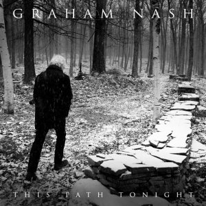 """This CD cover image released by Blue Castle Label/ADA shows, """"This Path Tonight,"""" the latest release by Graham Nash. (Blue Castle Label/ADA via AP)"""