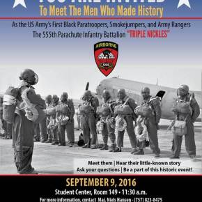 Meet the U.S. Army's first black paratroopers Friday, Sept. 9, at 11:30 a.m. in the Student Center of Norfolk State University