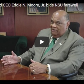 President and CEO Eddie N. Moore, Jr. bids NSU farewell